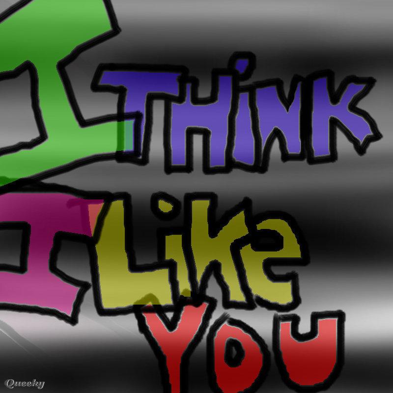 I Think I Like You Quotes. QuotesGram